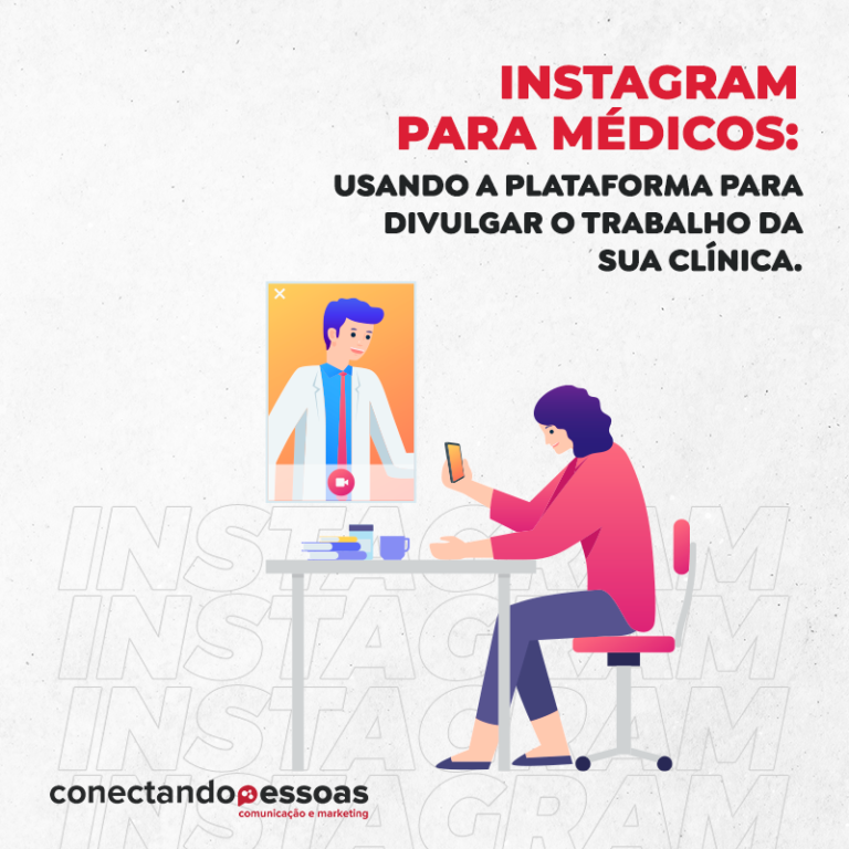 Instagram para médicos: usando a plataforma para divulgar o trabalho da sua clínica